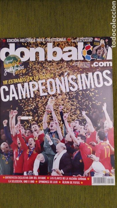 REVISTA ESPECIAL DON BALÓN N°1811. CAMPEONISIMOS ESPAÑA CAMPEONA DEL MUNDO 2010 (Coleccionismo Deportivo - Revistas y Periódicos - Don Balón)