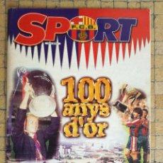 Coleccionismo deportivo: ESPECIAL REVISTA BARÇA SPORT 100 AÑOS DE ORO DEL FUTBOL CLUB BARCELONA. Lote 197852412