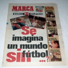 Coleccionismo deportivo: DIARIO MARCA 1997 - COPA DEL REY FC BARCELONA 5 - ATLETICO DE MADRID 4. Lote 34159385