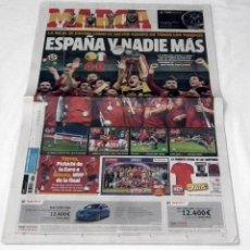 Coleccionismo deportivo: DIARIO MARCA EUROCOPA 2012 - ESPAÑA Y NADIE MAS - SELECCION ESPAÑOLA LA ROJA. Lote 199088786