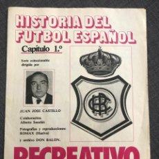 Collezionismo sportivo: HISTORIA FÚTBOL ESPAÑOL - RECREATIVO HUELVA - CAPÍTULO 1 - COLECCIÓN DON BALÓN - AS MARCA SPORT. Lote 200361435