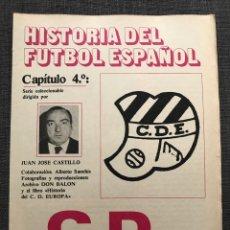 Coleccionismo deportivo: HISTORIA FÚTBOL ESPAÑOL - C. D. EUROPA - CAPÍTULO 4 - COLECCIÓN DON BALÓN - AS MARCA SPORT ÁLBUM. Lote 200365050