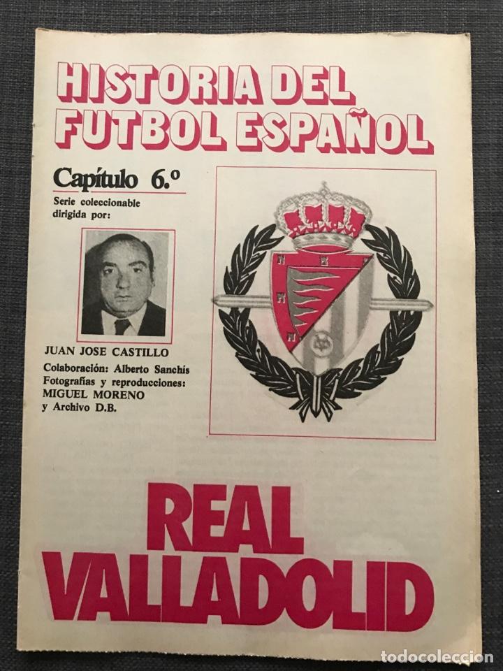 HISTORIA FÚTBOL ESPAÑOL - VALLADOLID - CAPÍTULO 6 - COLECCIÓN DON BALÓN - AS MARCA ÁLBUM CROMO (Coleccionismo Deportivo - Revistas y Periódicos - Don Balón)