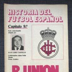 Coleccionismo deportivo: HISTORIA FÚTBOL ESPAÑOL - REAL UNIÓN IRÚN - CAPÍTULO 9 - COLECCIÓN DON BALÓN - AS MARCA ÁLBUM CROMO. Lote 200553996