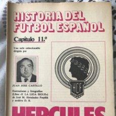 Collectionnisme sportif: HISTORIA FÚTBOL ESPAÑOL - HÉRCULES ALICANTE - CAPÍTULO 11 - COLECCIÓN DON BALÓN - AS MARCA ALBUM. Lote 200555981
