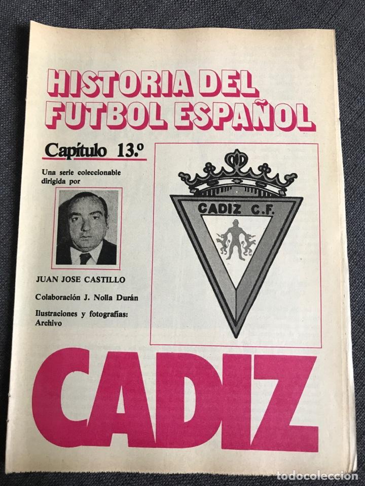 HISTORIA FÚTBOL ESPAÑOL - CÁDIZ - CAPÍTULO 13 - COLECCIÓN DON BALÓN - AS MARCA CROMO ÁLBUM (Coleccionismo Deportivo - Revistas y Periódicos - Don Balón)