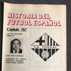 Coleccionismo deportivo: HISTORIA FÚTBOL ESPAÑOL - C.D. CONDAL - CAPÍTULO 16 - COLECCIÓN DON BALÓN - AS MARCA CROMO ALBUM. Lote 200563181