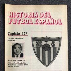 Coleccionismo deportivo: HISTORIA FÚTBOL ESPAÑOL - SEVILLA - CAPÍTULO 17 - COLECCIÓN DON BALÓN - AS MARCA CROMO ALBUM. Lote 200564783