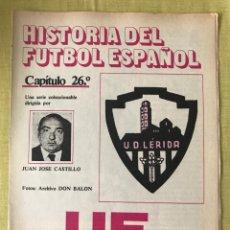 Coleccionismo deportivo: HISTORIA FÚTBOL ESPAÑOL - LLEIDA - CAPÍTULO 26 - COLECCIÓN DON BALÓN - AS MARCA CROMO ALBUM. Lote 200782312
