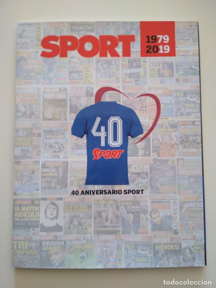 REVISTA 40 NIVERSARIOS DIARIO SPORT 1979-2019 (Coleccionismo Deportivo - Revistas y Periódicos - Sport)