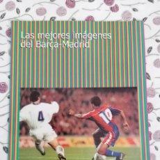 Coleccionismo deportivo: (LLL)MUNDO DEPORTIVO ESPECIAL LAS MEJORES FOTOS BARÇA-REAL MADRID. Lote 202245771