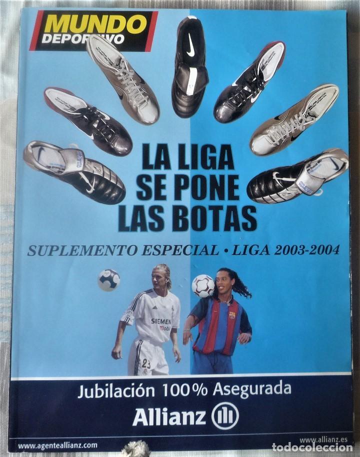 SUPLEMENTO ESPECIAL LIGA 2003-2004. DEL DIARIO MUNDO DEPORTIVO (Coleccionismo Deportivo - Revistas y Periódicos - Mundo Deportivo)