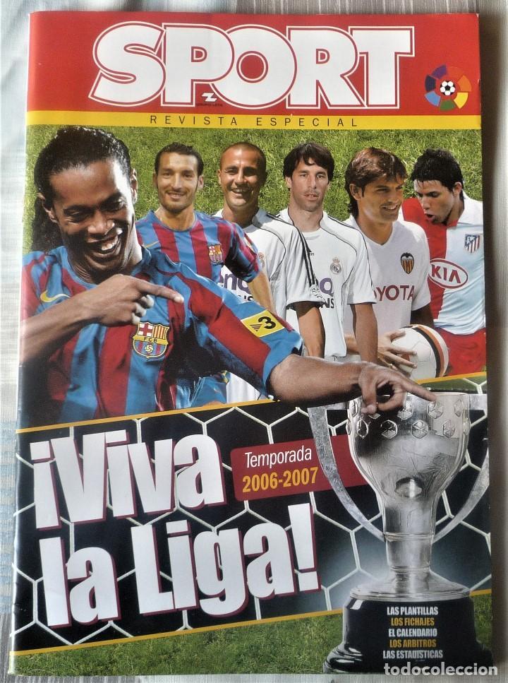 SUPLEMENTO ESPECIAL LIGA 2006-2007. DEL DIARIO SPORT (Coleccionismo Deportivo - Revistas y Periódicos - Sport)