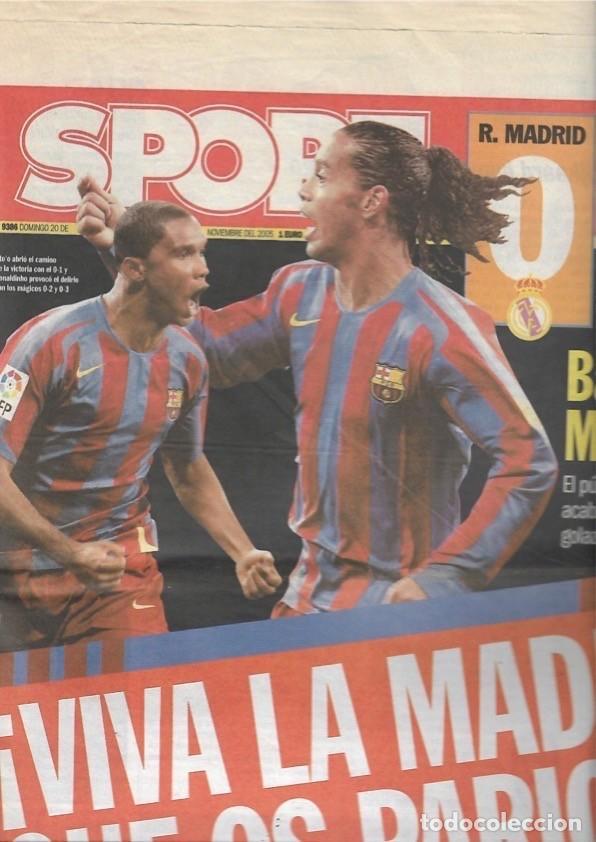 DIARIO SPORT. REAL MADRID 0-BARÇA 3. 20 DE NOVIEMBRE DE 2005 (Coleccionismo Deportivo - Revistas y Periódicos - Sport)