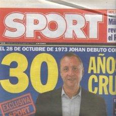 Coleccionismo deportivo: DIARIO SPORT: 30 ANIVERSARIO DEL DEBUT DE CRUYFF EN EL BARÇA. 28 DE OCTUBRE DE 2003. Lote 203068795