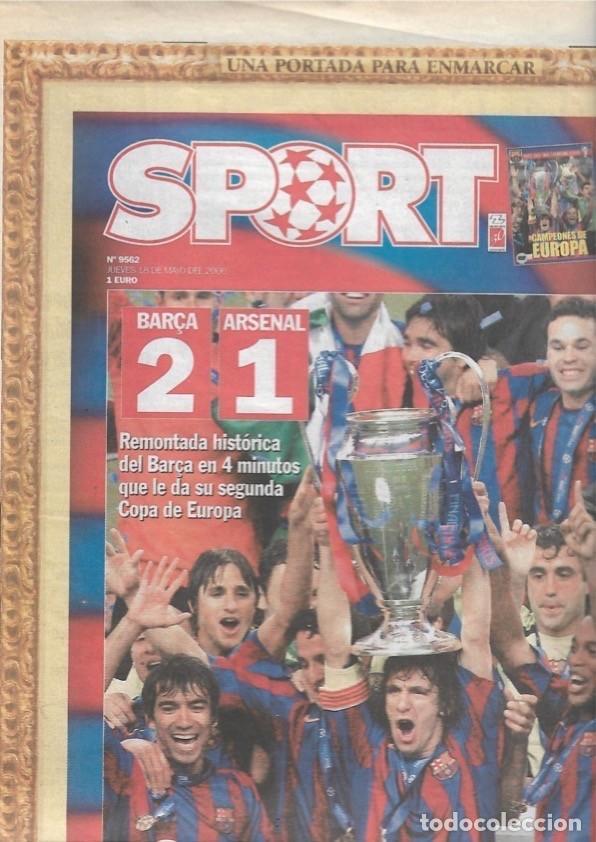 DIARIO SPORT: EL BARÇA GANA SU SEGUNDA CHAMPIONS. 18 DE MAYO DE 2006 (Coleccionismo Deportivo - Revistas y Periódicos - Sport)