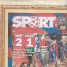 Coleccionismo deportivo: DIARIO SPORT: EL BARÇA GANA SU SEGUNDA CHAMPIONS. 18 DE MAYO DE 2006. Lote 203069340