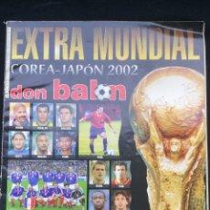 Coleccionismo deportivo: REVISTA DON BALÓN , MUNDIAL 2002. Lote 203223082