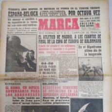 Coleccionismo deportivo: MARCA-2/12/62,N6507,40 AÑOS DESPUÉS ESPAÑA-BÉLGICA EN BRUSELAS SE PIENSA EN EL 3 TRIUNFO,. Lote 203460228