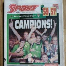 Coleccionismo deportivo: PERIODICO SPORT, JOVENTUT CAMPEON FINAL FOUR BASKET 1994. Lote 203588971