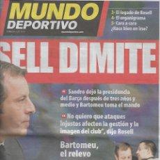 Coleccionismo deportivo: BARÇA: ROSELL DIMITE. DIARIO MUNDO DEPORTIVO. 24 DE ENERO DE 2014. Lote 204089693