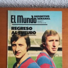 Colecionismo desportivo: MUNDO DEPORTIVO AÑO 1988 CRUYFF REIXACH REGRESO AL FUTURO - TRINARANJUS MARACUYÁ - FÚTBOL CULÉ BARÇA. Lote 204105212