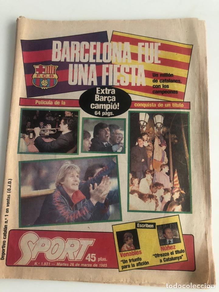 DIARIO SPORT CELEBRACION LIGA 84-85 FC BARCELONA BARÇA 25 MARZO 1985 SPORT NUM 1931 SCHUSTER URRUTI (Coleccionismo Deportivo - Revistas y Periódicos - Sport)