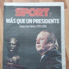 Coleccionismo deportivo: DIARIO SPORT. MAS QUE UN PRESIDENTE J.L. NUÑEZ. F.C BARCELONA. BARÇA. FUTBOL. 4/12/2018.. Lote 205728958
