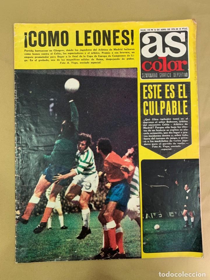 REVISTA AS COLOR Nº 152 DEL 16 DE ABRIL DE 1974. (Coleccionismo Deportivo - Revistas y Periódicos - As)