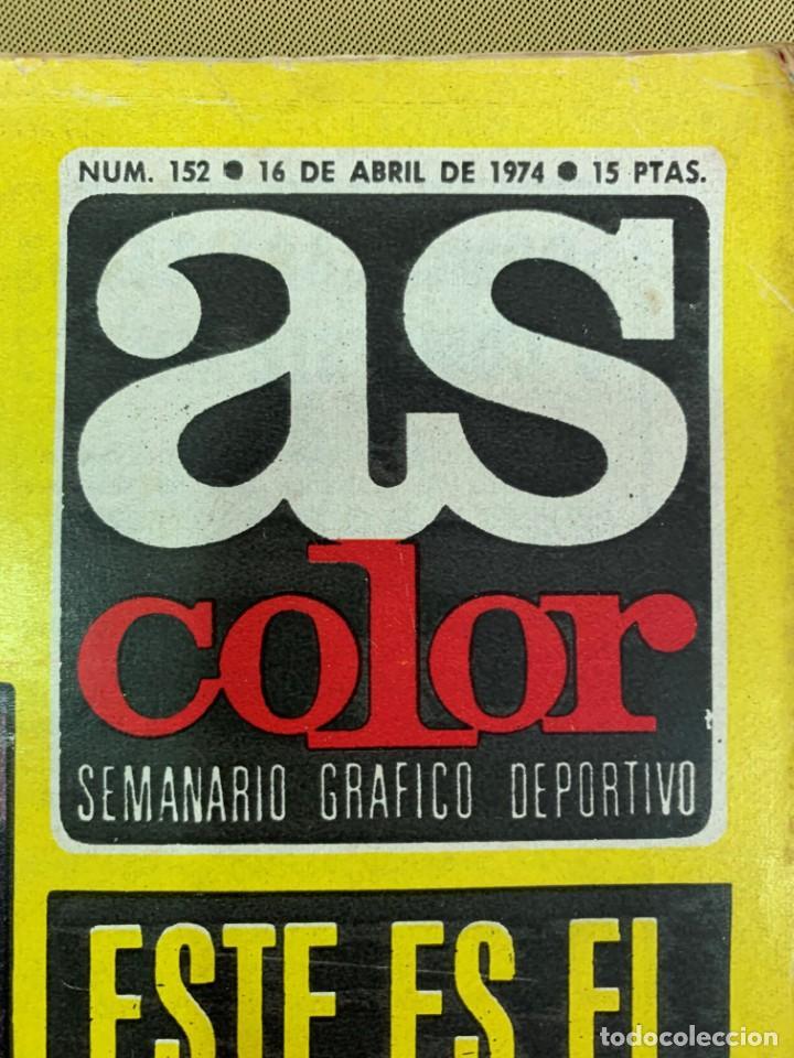 Coleccionismo deportivo: REVISTA AS COLOR Nº 152 DEL 16 DE ABRIL DE 1974. - Foto 2 - 205750551