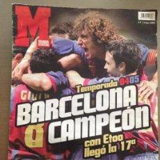 Coleccionismo deportivo: REVISTA MARCA MAYO 2005 TEMPORADA 04-05 BARCELONA CAMPEON CON ETOO LLEGO LA 17ª. Lote 205774381