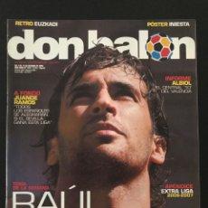 Coleccionismo deportivo: FÚTBOL DON BALÓN 1617 - RAÚL - POSTER INIESTA - ESPAÑA - APÉNDICE EXTRA LIGA - ALBIOL VALENCIA - AS. Lote 205849937