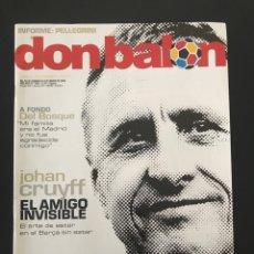 Coleccionismo deportivo: FÚTBOL DON BALÓN 1533 - CRUYFF - POSTER RONALDINHO - DEL BOSQUE - VILLARREAL - ZOLA - CELTA - AS. Lote 206359337