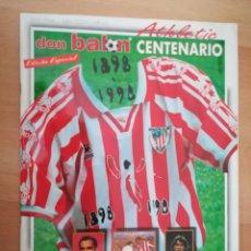 Coleccionismo deportivo: DON BALÓN CENTENARIO DEL ATHLETIC (1898-1998). EDICIÓN ESPECIAL.. Lote 206458616