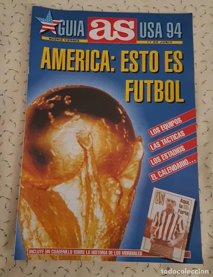 GUIA AS. MUNDIAL DE FÚTBOL USA 1994. AMÉRICA ESTO ES FÚTBOL (Coleccionismo Deportivo - Revistas y Periódicos - As)