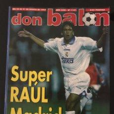 Coleccionismo deportivo: FÚTBOL DON BALÓN 1141 - RAÚL - MADRID CAMPEÓN SUPERCOPA - RIVALDO - MARADONA - ANELKA - RONALDO. Lote 206932337