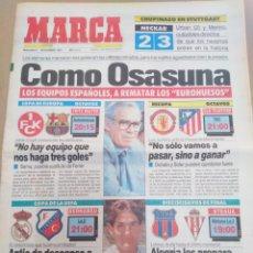 Coleccionismo deportivo: MARCA-6/11/91-UEFA 2-3VENCIO OSASUNA AL STUTTGART,RECOPA LIVERPOOL-ATLÉTICO,UEFA SPORTING-STEAUA,. Lote 207221272