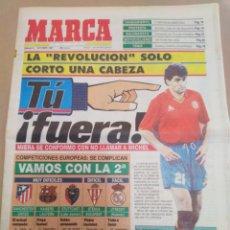 Coleccionismo deportivo: MARCA-5/10/91-SELECCIÓN ESPAÑOLA MICHEL TU FUERA,REVOLUCIÓN,COMPETICIONES EUROPEAS. Lote 207222926