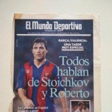 Coleccionismo deportivo: PORTADA MUNDO DEPORTIVO STOICHKOV - BARÇA DREAM TEAM FC BARCELONA. Lote 207249443
