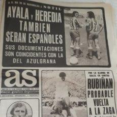 Coleccionismo deportivo: DIARIO AS 13-12-1974. AYALA , HEREDIA ,CHURRUCA , REXACH , RUBIÑAN , SAN ANDRES, FLORES,DEL BOSQUE.. Lote 207453293