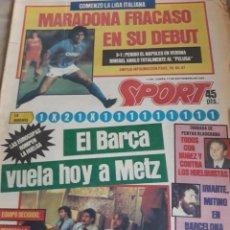 Coleccionismo deportivo: SPORT 17-9-1984 MARADONA DEBUT CON EL NÁPOLES, BARCELONA EN METZ ,MORATALLA ,SANTILLANA MUNDIAL 86. Lote 207461727