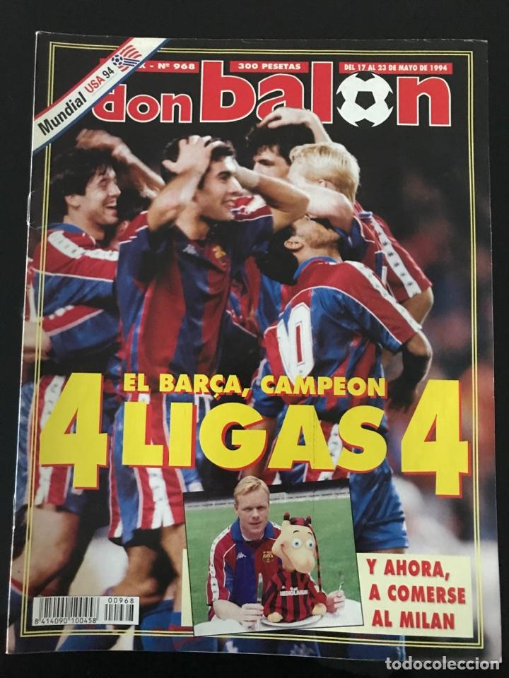 FÚTBOL DON BALÓN 968 - ESPECIAL Y PÓSTER BARÇA CAMPEÓN LIGA - PREVIO FINAL CHAMPIONS - ATENAS MILAN (Coleccionismo Deportivo - Revistas y Periódicos - Don Balón)