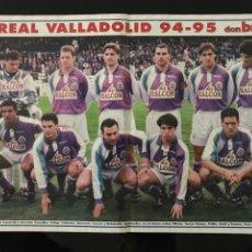 Coleccionismo deportivo: FÚTBOL DON BALÓN - POSTER VALLADOLID TEMPORADA 94-95 - AS MARCA ALBUM CROMO SPORT. Lote 207654155