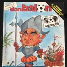 Coleccionismo deportivo: FÚTBOL DON BALÓN 556 - ESPAÑA MÉXICO 86 - HISTORIA SUECIA 58 CHILE 62 - BARÇA - JEREZ - SALINAS. Lote 207819832