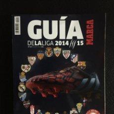 Collectionnisme sportif: GUÍA MARCA DE LA LIGA FÚTBOL 2014/15. Lote 208049532