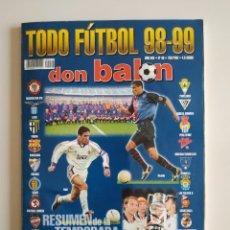 Coleccionismo deportivo: REVISTA DON BALÓN EXTRA TODO FUTBOL 98/99 (EXTRA Nº 46). Lote 208379363