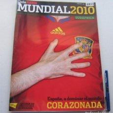 Coleccionismo deportivo: MARCA GUIA MUNDIAL FUTBOL 2010 WORLD CUP GRANDE 29X39 BUEN ESTADO EXTRA FOOTBALL MAGAZINE. Lote 208474808
