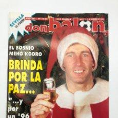 Coleccionismo deportivo: REVISTA DON BALÓN NÚMERO 1054 25-31 DICIEMBRE 1995 PÓSTER SEVILLA FC MEHO KODRO VER SUMARIO. Lote 208765562