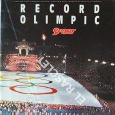 Coleccionismo deportivo: EL DIARIO SPORT - T,OFEREIX EL MILLOR RECORD OLIMPIC DE BARCELONA 92 -. Lote 209030530