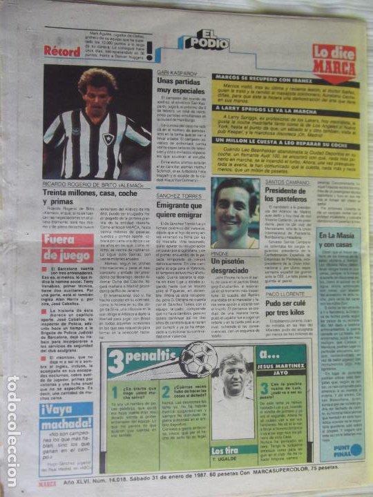Coleccionismo deportivo: MARCA-1987-Nº14018-32 PAG-HUGO SANCHEZ-ZUBIZARRETA-MIGUELI-BUTRAGUEÑO-VICTOR-CHENDO-SOLA - Foto 2 - 21148985